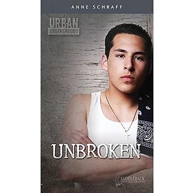 Saddleback Educational Publishing® Urban Underground Unbroken; Cesar Chavez High School Series