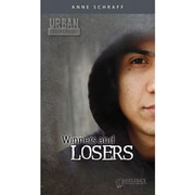 Saddleback Educational Publishing® Urban Underground Winners and Losers; Cesar Chavez High Series