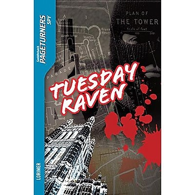 Saddleback Educational Publishing® Tuesday Raven; Spy, Grades 9-12