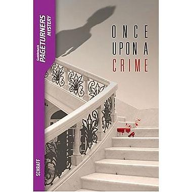 Saddleback Educational Publishing® Once Upon a Crime; Mystery, Grades 9-12