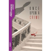 Saddleback Educational Publishing® Once Upon a Crime; Mystery, Grades 9-12