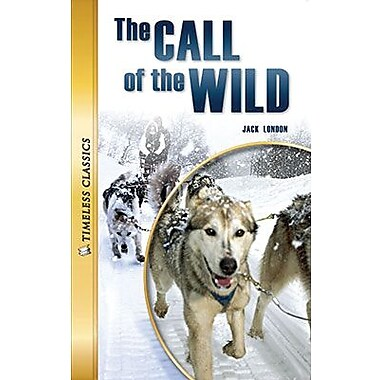 Saddleback Educational Publishing® Timeless Classics; The Call of the Wild, Read-Along