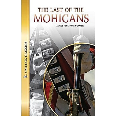 Saddleback Educational Publishing® Timeless Classics; The Last of the Mohicans, Read-Along