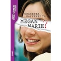 Saddleback Educational Publishing® Whatever Happened to Megan Marie?; Mystery, Audio, Grades 9-12