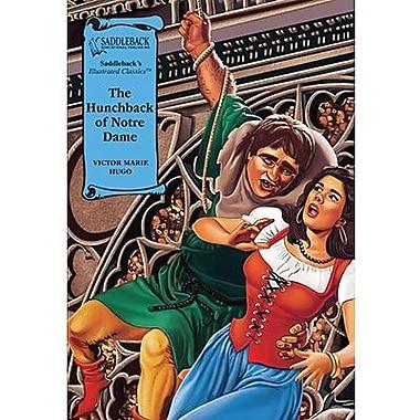 Saddleback Educational Publishing® The Hunchback of Notre Dame; Grades 9-12