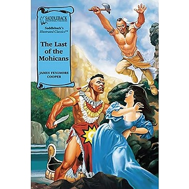 Saddleback Educational Publishing® The Last of the Mohicans; Grades 9-12