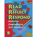 Saddleback Educational Publishing® Read Reflect Respond Book B; Student Book, Grades 5-12