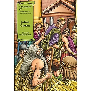Saddleback Educational Publishing® Julius Caesar; Grades 9-12