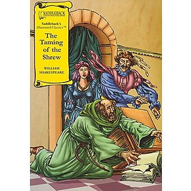 Saddleback Educational Publishing® The Taming of the Shrew; Grades 9-12