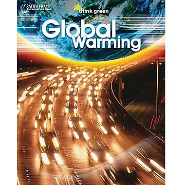 Saddleback Educational Publishing® Think Green Series; Global Warming, RL 6, Grades 6 -12