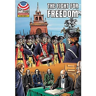 Saddleback Educational Publishing® The Fight for Freedom 1750-1783; Grades 9-12