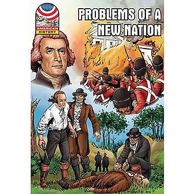 Saddleback Educational Publishing® Problems of a New Nation 1800-1830; Grades 9-12