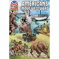 Saddleback Educational Publishing® Americans Move Westward 1800-1850; Grades 9-12