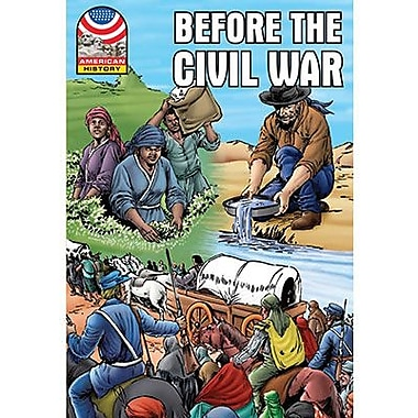 Saddleback Educational Publishing® Before the Civil War 1830-1860; Grades 9-12