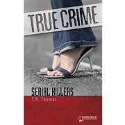 Saddleback Educational Publishing® True Crime Series; Serial Killers, Grades 9-12