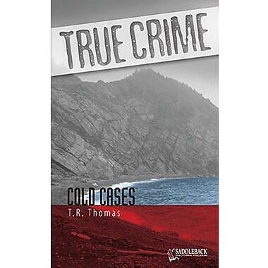 Saddleback Educational Publishing® True Crime Series; Cold Cases, Grades 9-12