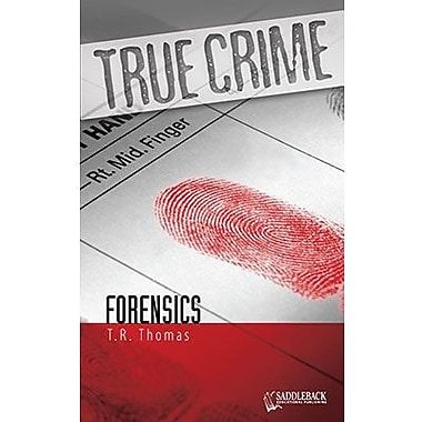 Saddleback Educational Publishing® True Crime Series; Forensics, Grades 9-12