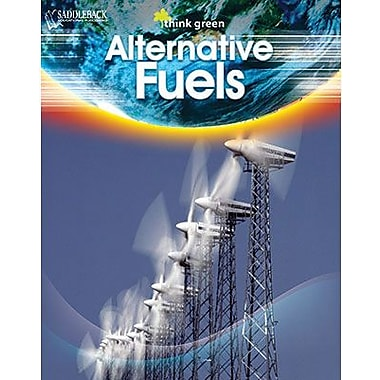 Saddleback Educational Publishing® Think Green Series; Alternative Fuels, Reading Level 3 - 4