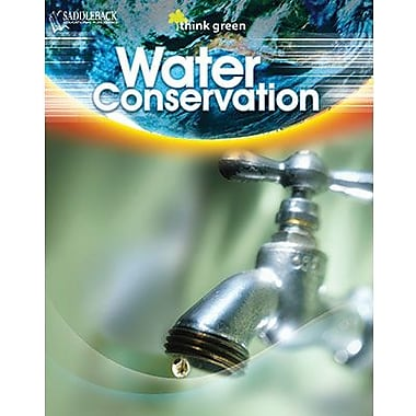 Saddleback Educational Publishing® Think Green Series; Water Conservation, Reading Level 3 - 4