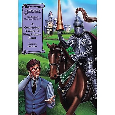 Saddleback Educational Publishing® A Connecticut Yankee in King Arthur's Court; Hardcover Book