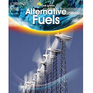 Saddleback Educational Publishing® Think Green Series; Alternative Fuel, Hardcover, Grades 6 -12