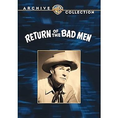 Return of the Bad Men