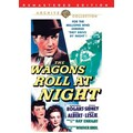 Wagons Roll at Night, The