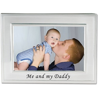 Brushed Metal 4x6 Me and My Daddy Picture Frame - Sentiments Collection