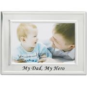 Brushed Metal 4x6 My Dad My Hero Picture Frame - Sentiments Collection