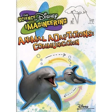 The Science of Disney Imagineering: Animal Adaptations, Communication Classroom Edition