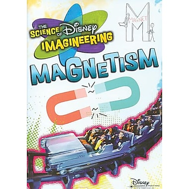 The Science of Disney Imagineering: Magnetism Classroom Edition