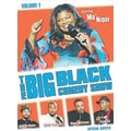 Big Black Comedy Volume 1