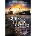 Curse of Titanic Sister