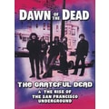 Grateful Dead: Dawn of the Dead