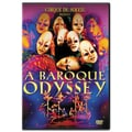 Cirque Du Soleil: Baroque Odyssey