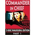 Commander In Chief: The Inaugural Edition - Part 1