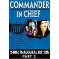 Commander In Chief: The Inaugural Edition - Part 2