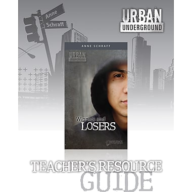 Saddleback Educational Publishing® Urban Underground Winners and Losers;  Teacher's Digital Guide