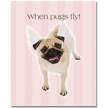 Trademark Global in.When Pugs Flyin. Canvas Art, 32in. x 26in.