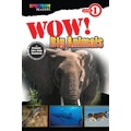 Spectrum Wow! Big Animals Reader