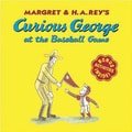American Heritage Curious George At The Baseball Game Book By Margret Rey and Hans Rey, Grades P - K