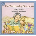 American Heritage The Wednesday Surprise Classroom Book By Eve Bunting, Grades Kindergarten - 3rd