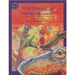 Houghton Mifflin® Harcourt What Happened To Patrick's Dinosaurs Book Carol Carrick, Grades 1st-3rd