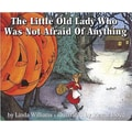 Harper Collins The Little Old Lady Who Was Not Afraid of Anything Book Linda Williams, Grades 2-3rd
