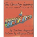 American Heritage The Country Bunny and The Little Gold Shoes Book By Dubose Heyward, Grades K - 3rd