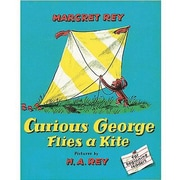 American Heritage Curious George Flies a Kite Book By Margaret Rey, Grades Kindergarten - 3rd