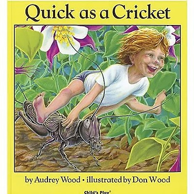 Childs Play® Quick As a Cricket Classroom Book By Audrey Wood, Grades Pre School - 3rd