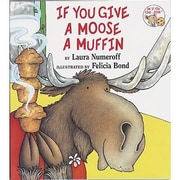 Harper Collins If You Give A Moose A Muffin Classroom Book By Laura Numeroff, Grades pre-school-12th