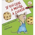Harper Collins If You Give A Mouse A Cookie Book By Laura Numeroff, Grades Pre School - 2nd