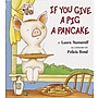 Harper Collins If You Give A Pig A